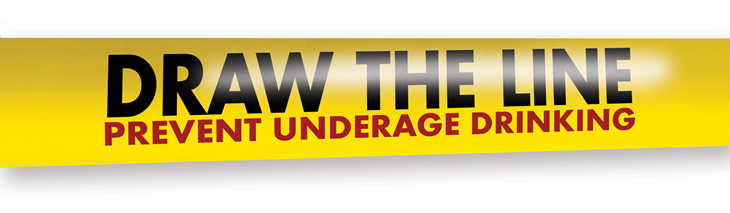 DRAW THE LINE. Prevent underage drinking